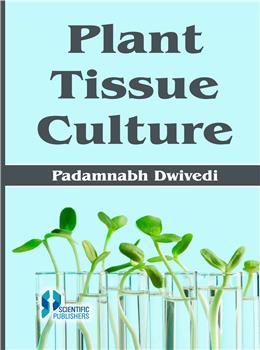 Plant Tissue Culture (Theory and Practicals)