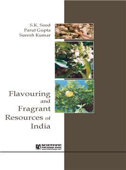 Flavouring and Fragrant Resources of India