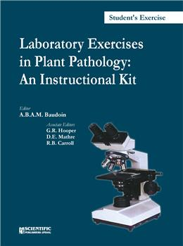 Laboratory Exercises in Plant Pathology: An Instructional Kit (Students Manual)