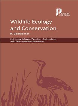 Wildlife Ecology and Conservation (21st Century Biology and Agriculture:Textbook Series)