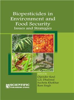 Biopesticides in Environment and Food Security : Issues and Strategies